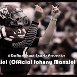 #DaRundown Sports Presents: Money Manziel (Official Johnny Manziel NFL Draft Theme Song)